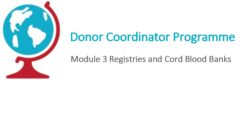 DC Module 3. Registries and Cord Blood Banks